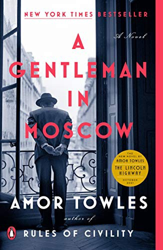 A Gentleman in Moscow — Amor Towles